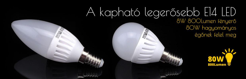 A kapható legerősebb E14 LED égő! 8W 800 Lumen! 0c5e20df18